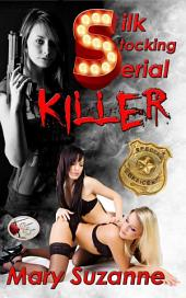 Silk Stocking Serial Killer