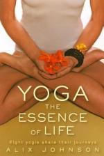 Yoga: The Essence of Life