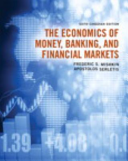 The Economics of Money  Banking and Financial Markets  Sixth Canadian Edition Plus MyEconLab with Pearson EText    Access Card Package Book