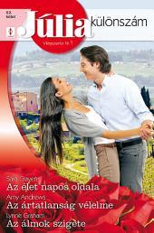 Júlia különszám 62. kötet: Az élet napos oldala, Az ártatlanság vélelme, Az álmok szigete