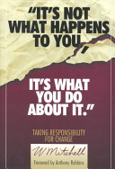 It s Not what Happens to You
