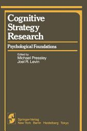 Cognitive Strategy Research: Part 1: Psychological Foundations