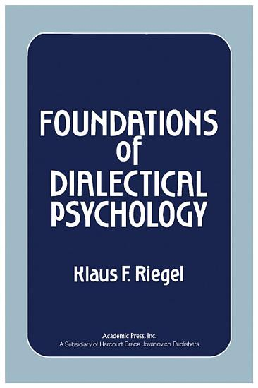 Foundations of Dialectical Psychology PDF