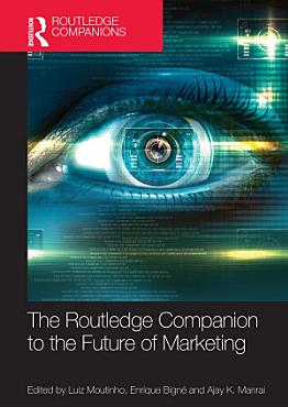 The Routledge Companion to the Future of Marketing PDF