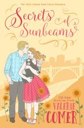 Secrets of Sunbeams: A Christian Romance