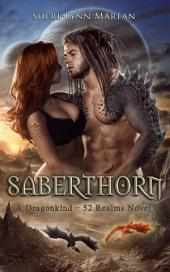 Saberthorn: A Dragonkind ~ 52 Realms Novel