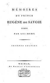 Mémoires du Prince Eugène de Savoie écrits par lui-même