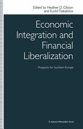 Economic Integration and Financial Liberalization: Prospects for Southern Europe