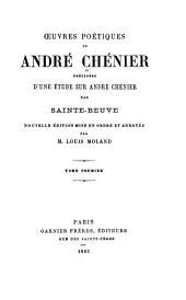 Oeuvres poétiques de André Chénier: Bucoliques. Élégies