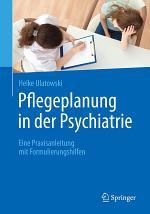 Pflegeplanung in der Psychiatrie