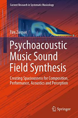 Psychoacoustic Music Sound Field Synthesis PDF