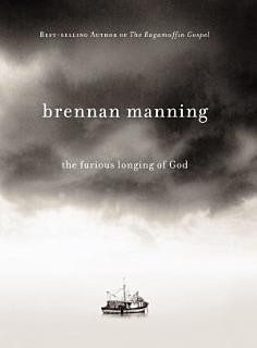 The Furious Longing of God Book