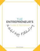 The Entrepreneur's Guide & Workbook