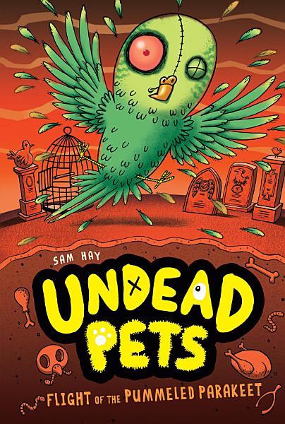 Download Flight of the Pummeled Parakeet  6 Book