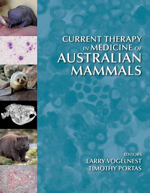 Current Therapy in Medicine of Australian Mammals PDF