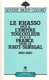 Le Khasso face à l'empire toucouleur et à la France dans le Haut-Sénégal, 1854-1890