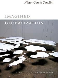Imagined Globalization Book