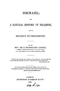 Ishmael  Or  A Natural History of Islamism  and Its Relation to Christianity Book