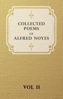 Collected Poems of Alfred Noyes   Vol  II   Drake  the Enchanted Island  New Poems PDF