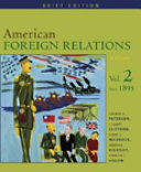 American Foreign Relations  Since 1895 PDF