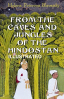 From The Caves And Jungles Of The Hindostan Illustrated