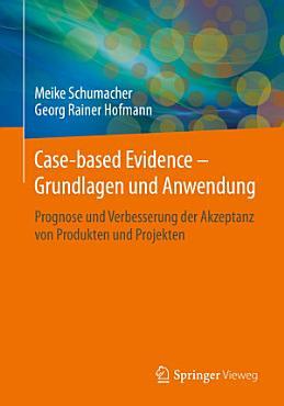 Case based Evidence     Grundlagen und Anwendung PDF