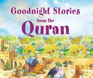 Goodnight Stories from the Quran  Goodword  PDF