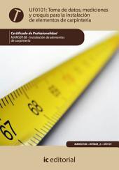 Toma de datos, mediciones y croquis para la instalación de elementos de carpintería. MAMS0108