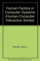 Human Factors in Computer Systems