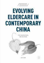 Evolving Eldercare in Contemporary China