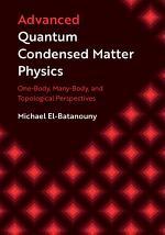 Advanced Quantum Condensed Matter Physics