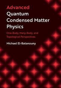 Advanced Quantum Condensed Matter Physics PDF