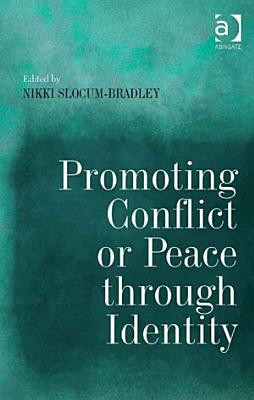 Promoting Conflict or Peace through Identity PDF