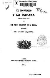 El escondido y la tapada: comedia en tres actos