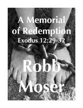 A Memorial of Redemption: Exodus 12:29-32