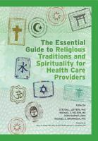 The Essential Guide to Religious Traditions and Spirituality for Health Care Providers PDF