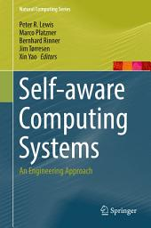 Self-aware Computing Systems: An Engineering Approach