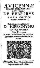 Quarti libri Canonis Fen prima, de febribus