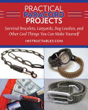 Practical Paracord Projects PDF