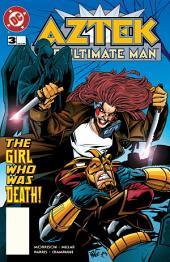 Aztek: The Ultimate Man (1996-) #3
