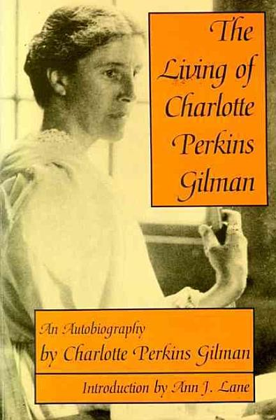 Download The Living of Charlotte Perkins Gilman Book