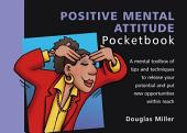 Positive Mental Attitude Pocketbook
