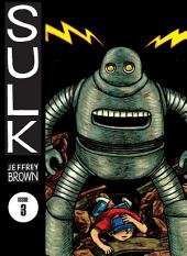 Sulk Volume 3: Kind Of Strength Comes From Madness: Kind of Strength Comes from Madness