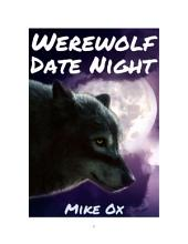 Werewolf Date Night (Bite Me #2: Gay Werewolf Rough Erotica)