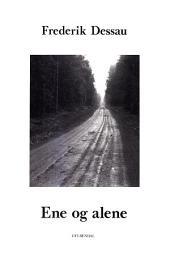 Ene og alene: En bog om ensomhed