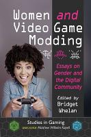 Women and Video Game Modding PDF