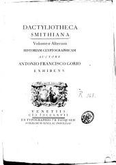 Dactyliotheca Smithiana: Volume 2
