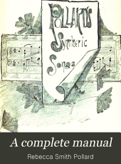 A Complete Manual: Pollard's Synthetic Method of Reading and Spelling