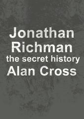 Jonathan Richman: the secret history