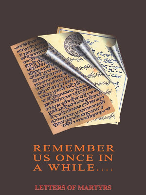 REMEMBER US ONCE IN A WHILE LETTERS OF MARTYRS PDF